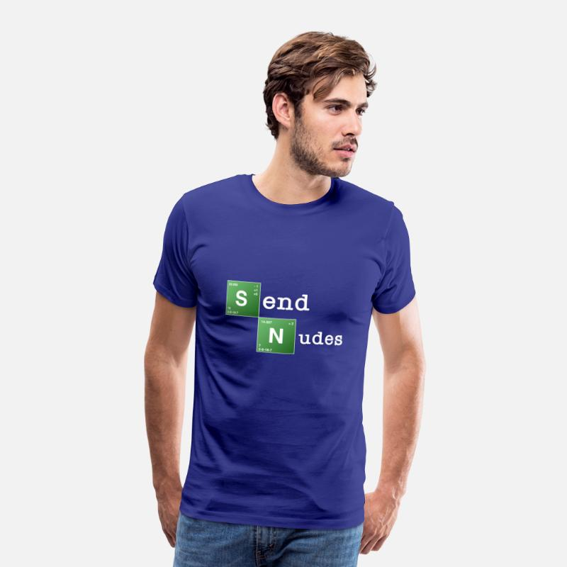 Send Nudes Camisetas - Send Nudes - Camiseta premium hombre azul real