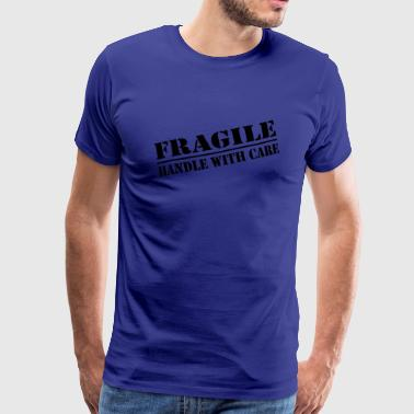 Fragile Handle With Care fragile - Premium-T-shirt herr
