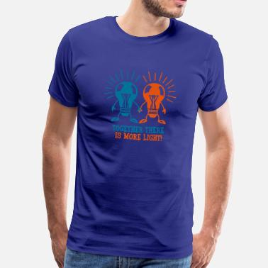 Together Together there is more light - Mannen Premium T-shirt