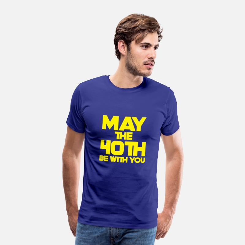 40th Birthday T-Shirts - 40th Birthday: May The 40th Be With You - Men's Premium T-Shirt royal blue