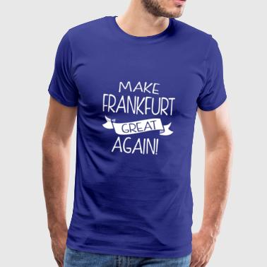 Make Frankfurt great again - Men's Premium T-Shirt