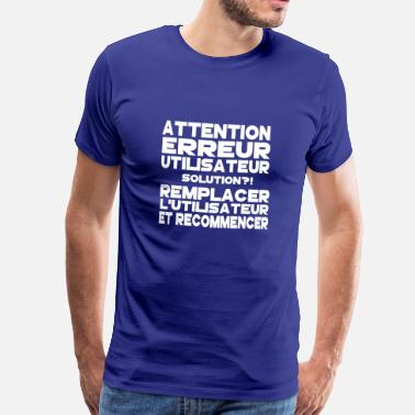 Bb Dicton Citation Marrant Drôle Humour attention - T-shirt Premium Homme