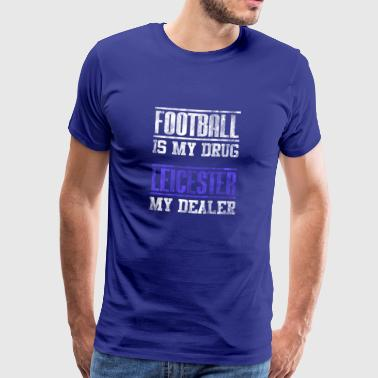 Leicester Football Football comme un grand fan de cadeau - T-shirt Premium Homme