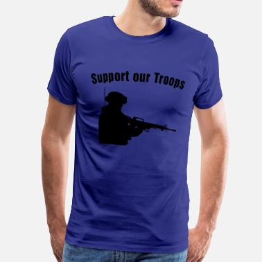 Troops Support our Troops / soldier - Miesten premium t-paita