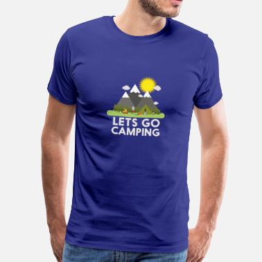Lets Go Camping Lets go Camping - Men's Premium T-Shirt