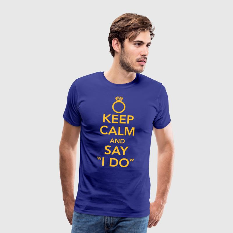 Keep calm and say I do - Mannen Premium T-shirt