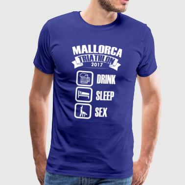 Mallorca Triathlon 2017 Drink & Sex - Men's Premium T-Shirt