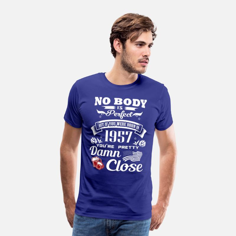 Birthday T-Shirts - If you born in 1957 You are pretty close perfect - Men's Premium T-Shirt royal blue