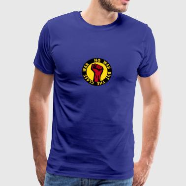 3 colors - no war but the class war - against capitalism working class war revolution - Mannen Premium T-shirt