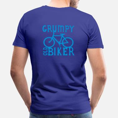 Grumpy Bike Grumpy old biker Bicycle funny design - Men's Premium T-Shirt