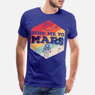 Send Send Me to Mars - Men's Premium T-Shirt