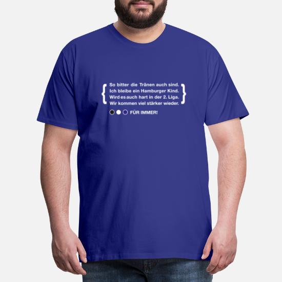 Gedicht Für Hamburg Fans Fußball Stadion Hamburg Männer Premium T Shirt Königsblau