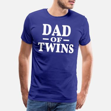 Twins Zwillinge Vater Papa Zwillingsvater Eltern Dad Fun - Männer Premium T-Shirt