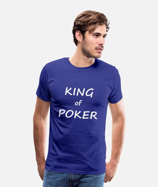 Play Poker T-Shirts - KING of POKER - Cool T-shirt design - Men's Premium T-Shirt royal blue