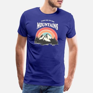 Love Me Take Me To The Mountains, Retro Vintage 70s, Hike - Men's Premium T-Shirt