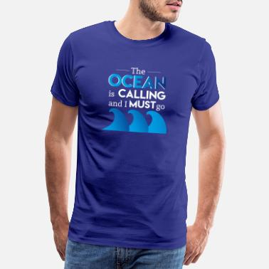 Segel The Ocean is calling - Männer Premium T-Shirt