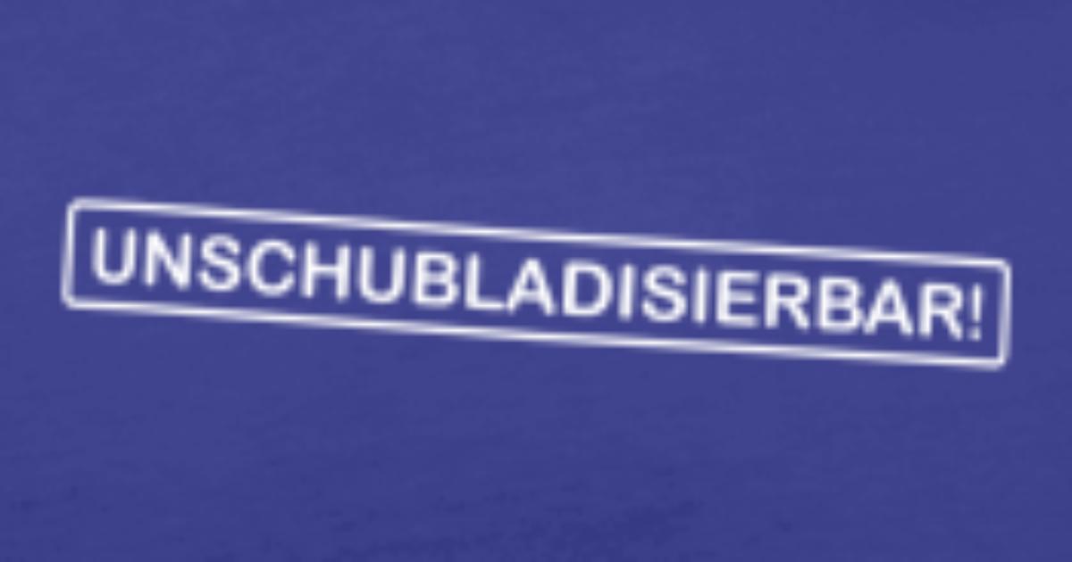 UNSCHUBLADISIERBAR! Männer Premium T-Shirt | Spreadshirt