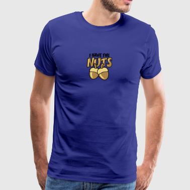 I Have The Nuts - Männer Premium T-Shirt
