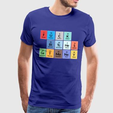 Fuck bitches get money - funny periodic table - Men's Premium T-Shirt