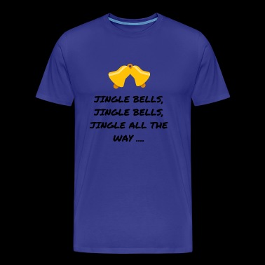 JINGLE BELLS - Men's Premium T-Shirt