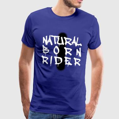 Natural Born Rider - Men's Premium T-Shirt