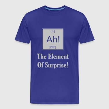 Ah! The Element Of Surprise - Men's Premium T-Shirt