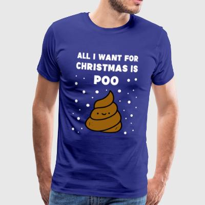 Christmas Poo funny sayings Xmas gift - Men's Premium T-Shirt