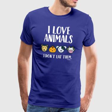 I Love Animals T-Shirt for Vegans and Vegetarians - Männer Premium T-Shirt