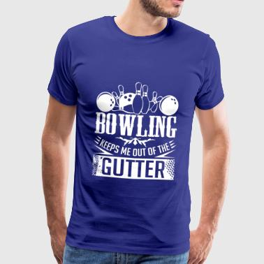 Bowling Me Garde Out Of The Gutter - cône de bowling - T-shirt Premium Homme