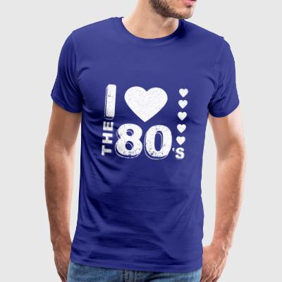 I love the 80's Party Gifts for family and friends - Men's Premium T-Shirt