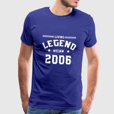 Living legend since 2006 - Men's Premium T-Shirt