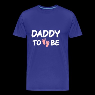 Daddy Father - Expecting Fathers Gifts Pregnant - Men's Premium T-Shirt