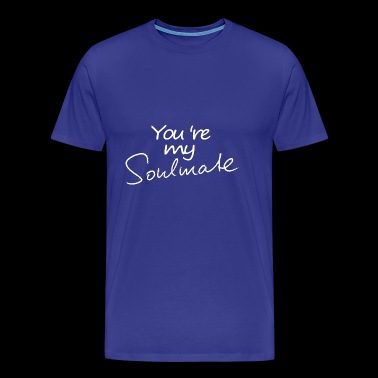 Soulmate soulmate soulmate friendship - Men's Premium T-Shirt