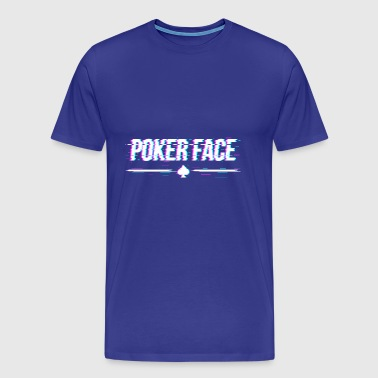 Pokerface - Männer Premium T-Shirt