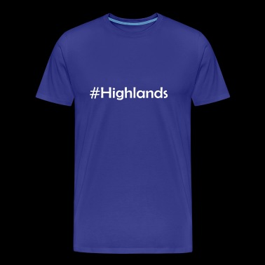 #Highlands - Mannen Premium T-shirt