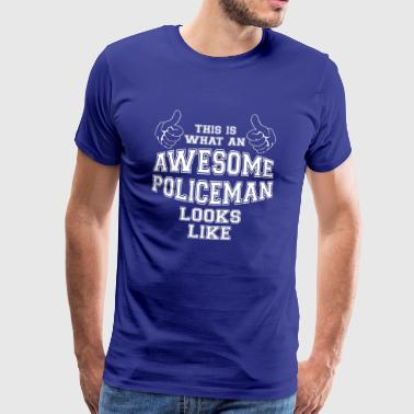 This is what an Awesome Policeman Looks Like Gifts - Men's Premium T-Shirt