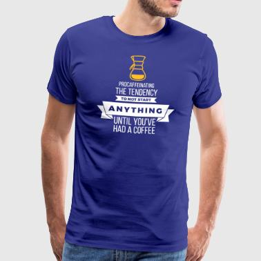 I'm A Coffee Lazy! - Men's Premium T-Shirt