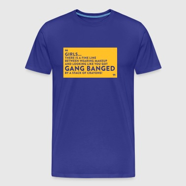 Gangbanged By A Stack Of Crayons - Men's Premium T-Shirt