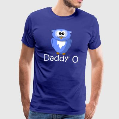 Daddy O - Design for the dads - Men's Premium T-Shirt