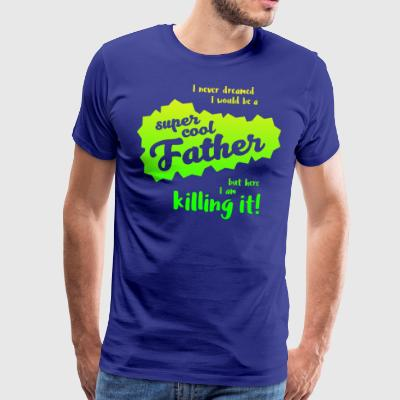 Super cool Father - Men's Premium T-Shirt