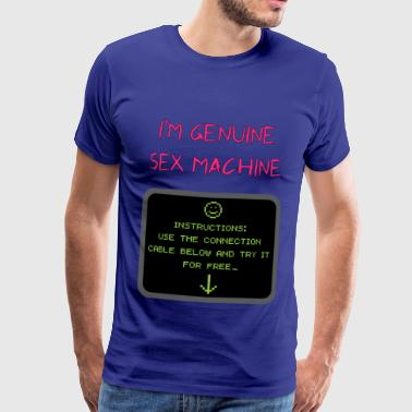 sex machine véritable - T-shirt Premium Homme