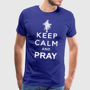 Stay calm and pray - Men's Premium T-Shirt