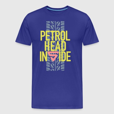 Petrolhead inside - Men's Premium T-Shirt