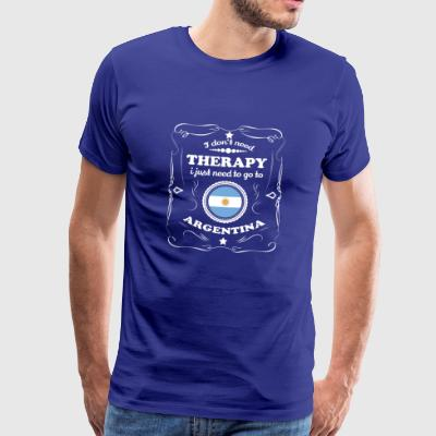 DON T NEED THERAPY WANT GO ARGENTINA - Men's Premium T-Shirt