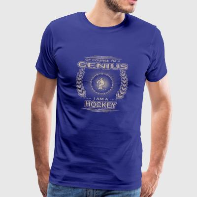 yes i am a genius gift HOCKEY PLAYER - Männer Premium T-Shirt