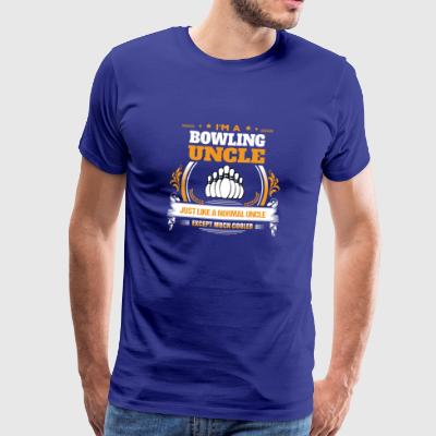 Idea del regalo Bowling Uncle Shirt - Camiseta premium hombre
