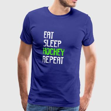 EAT SLEEP HOCKEY REPEAT - Männer Premium T-Shirt