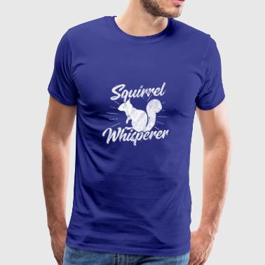 Shirt Squirrel Whisperer som en gave - Herre premium T-shirt