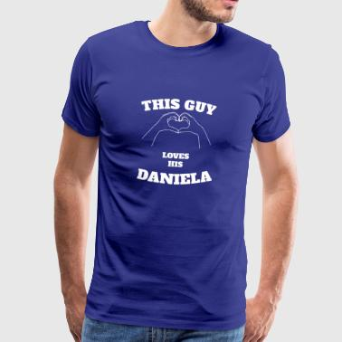 This Guy Loves His Daniela Valentine Day Gift - Men's Premium T-Shirt