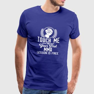 Touch me - first MMA lesson free - white - Men's Premium T-Shirt